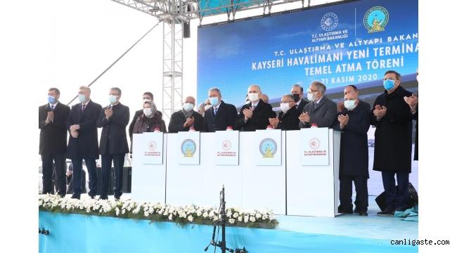 Kayseri Havalimanı Yeni Terminal Binası'nın temel atma töreni yapıldı