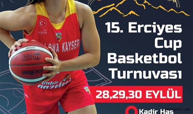 15'inci Erciyes Cup Basketbol Turnuvası