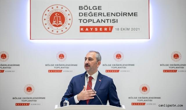 Adalet Bakanı Gül, Kayseri'de Adalet Bölge Değerlendirme Toplantısı'nda konuştu